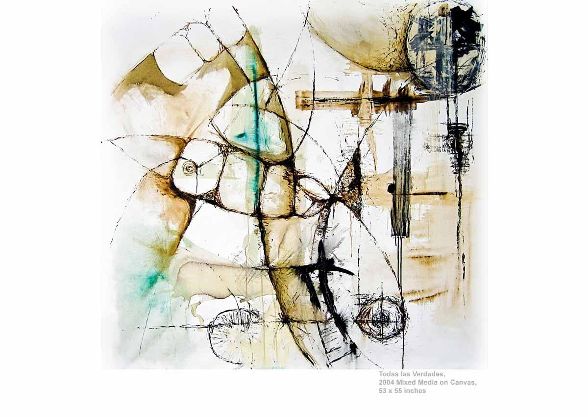 Todas las Verdades, 2004  Mixed Media on Canvas, 53 x 55 inches